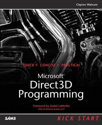 Direct3D Programming Kick Start by Clayton Walnum