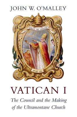 Vatican I by John W. O'Malley