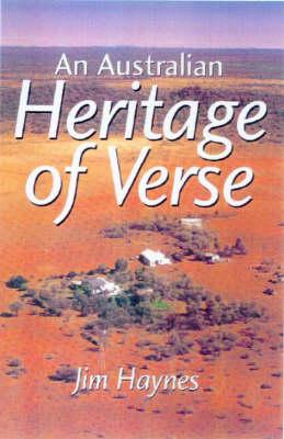 An Australian Heritage of Verse by Jim Haynes