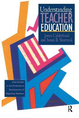 Understanding Teacher Education book