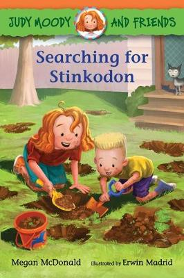 Judy Moody and Friends: Searching for Stinkodon by Megan McDonald