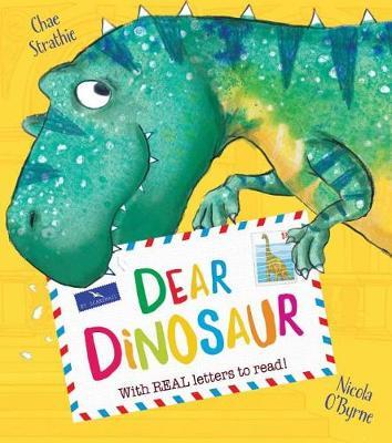 Dear Dinosaur by Chae Strathie