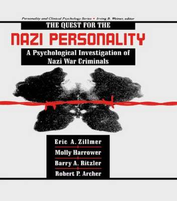 The Quest for the Nazi Personality by Eric A. Zillmer