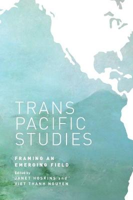 Transpacific Studies by Janet Hoskins