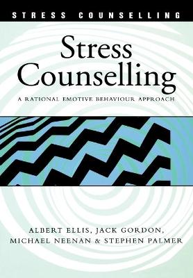 Stress Counselling by Albert Ellis