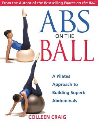 ABS on the Ball by Colleen Craig