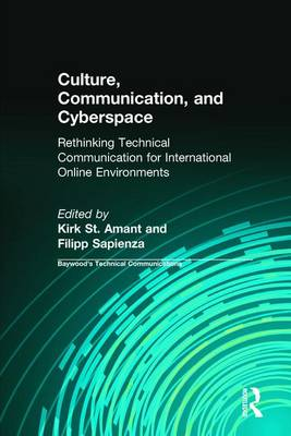 Culture, Communication and Cyberspace by Kirk St. Amant