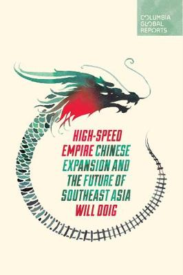 High-Speed Empire by Will Doig