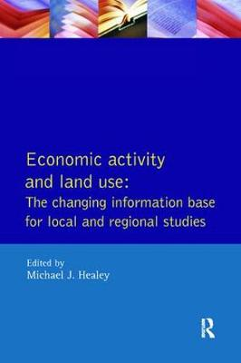 Economic Activity and Land Use The Changing Information Base for Localand Regional Studies book