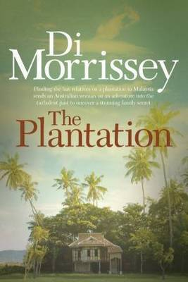 The The Plantation by Di Morrissey