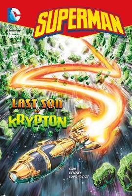 Last Son of Krypton by Michael Dahl
