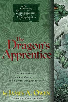The Dragon's Apprentice by James A Owen