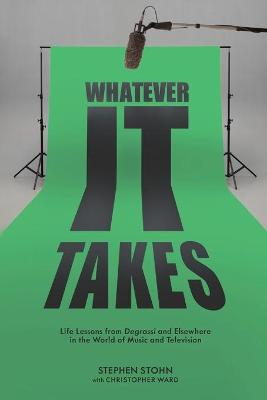 Whatever It Takes by Stephen Stohn