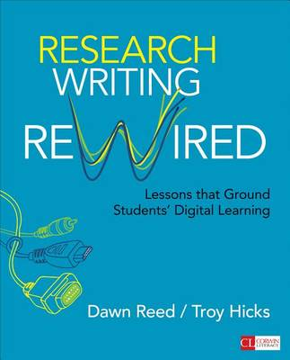 Research Writing Rewired by Dawn M. Reed