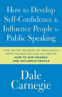 How to Develop Self-Confidence and Influence People by Public Speaking book