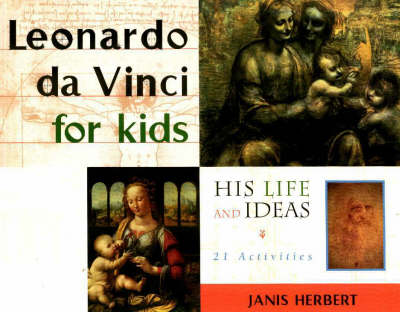 Leonardo da Vinci for Kids by Janis Herbert