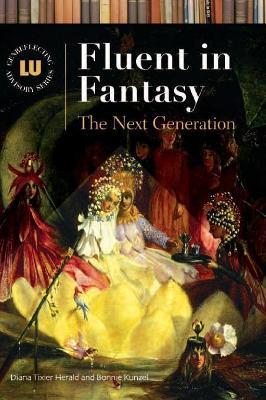 Fluent in Fantasy by Bonnie Kunzel