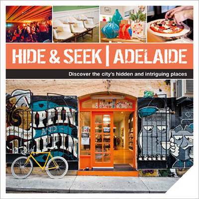 Hide & Seek Adelaide by Explore Australia