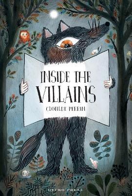 Inside the Villains by Clotilde Perrin