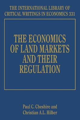 The Economics of Land Markets and their Regulation by Paul C. Cheshire