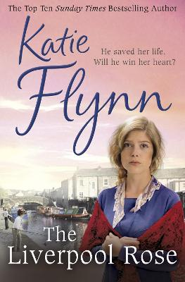 The Liverpool Rose by Katie Flynn