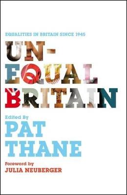 Unequal Britain by Pat Thane
