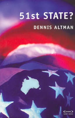 51st State? by Dennis Altman
