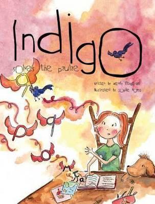 Indigo Solves the Pzulze by Wendy Fitzgerald