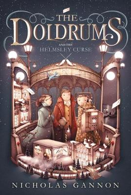 The Doldrums and the Helmsley Curse (The Doldrums, Book 2) by Nicholas Gannon