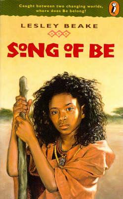 Song of Be by Lesley Beake