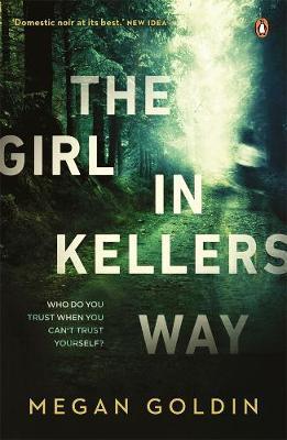 The Girl in Kellers Way by Megan Goldin