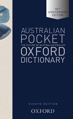 Australian Pocket Oxford Dictionary by Mark Gwynn