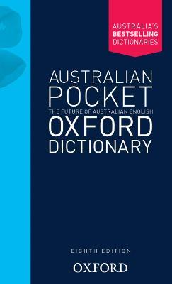 Australian Pocket Oxford Dictionary by Mark Gwynn