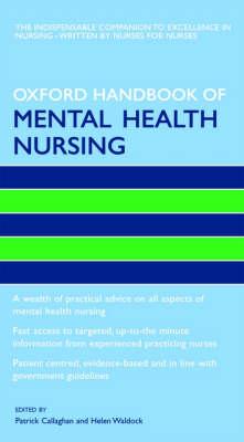 Oxford Handbook of Mental Health Nursing by Patrick Callaghan