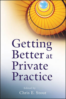 Getting Better at Private Practice by Chris E. Stout