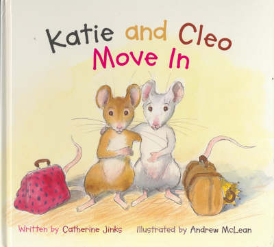 Katie & Cleo Move in by Catherine Jinks
