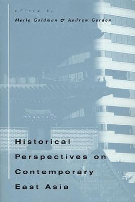 Historical Perspectives on Contemporary East Asia book