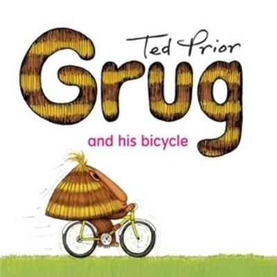 Grug and His Bicycle by Ted Prior