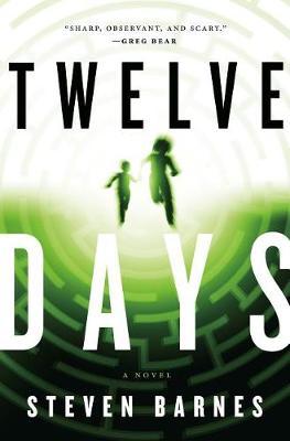Twelve Days by Steven Barnes