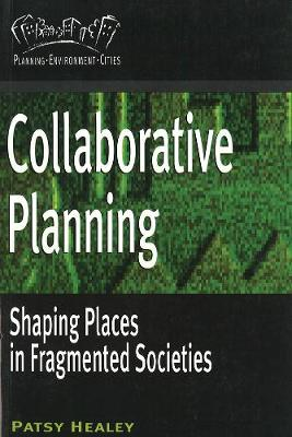 Collaborative Planning by Prof. Patsy Healey