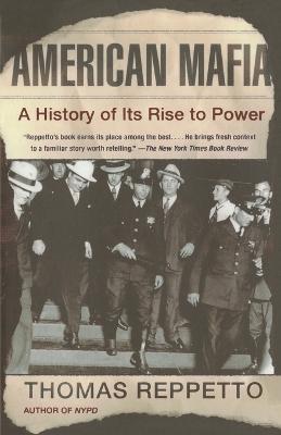 American Mafia by Thomas A. Reppetto