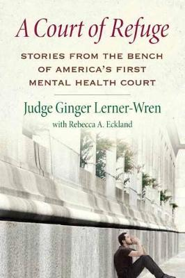 A Court of Refuge by Ginger Lerner-Wren