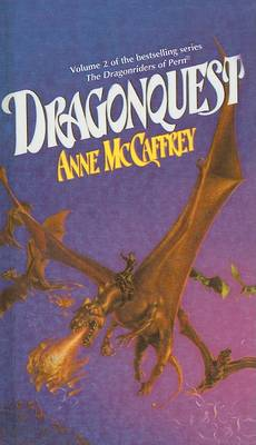 Dragonquest by Anne McCaffrey