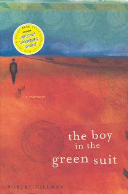 The The Boy in the Green Suit by Robert Hillman