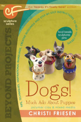 Dogs! Much Ado About Puppies book