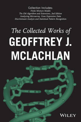 Collected Works of Geoffrey J. McLachlan by Geoffrey J. McLachlan