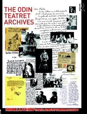 The Odin Teatret Archives by Mirella Schino