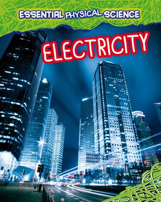 Electricity by Louise Spilsbury