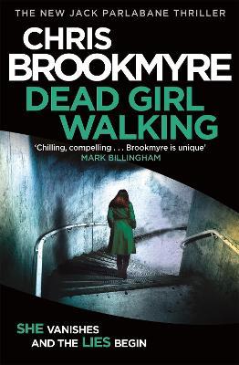 Dead Girl Walking by Chris Brookmyre