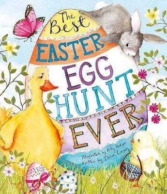 The Best Easter Egg Hunt Ever by Dawn Casey